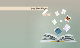 Copy of Long Term Project