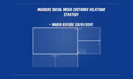 Moasure social media customer relations strategy