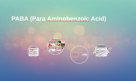 Copy of PABA (Para Aminobenzoic Acid)