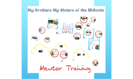 Big Brothers Big Sisters of the Midlands Mentor Training