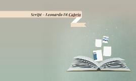 Script - Leonardo Di Caprio