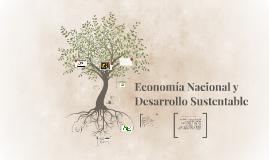Economía Nacional y Desarrollo Sustentable
