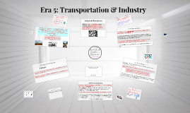 Era 5: Industry & Transportation