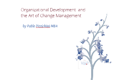 Organizational Development - Change management