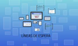 Copy of ESTRUCTURA BASICA DE LOS MODELOS DE LINEA DE ESPERA