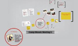 Camp Mosaic Meeting 1