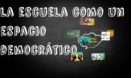 la escuela como un espacio democrático