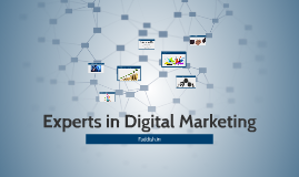 Experts in Digital Marketing