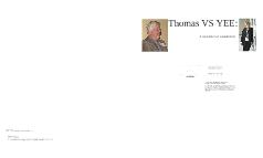 Thomas VS YEE:  A Question of Leadership
