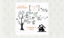 Afectación a vivienda familiar y patrimonio de familia