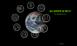 Copy of Go Green at MCC!