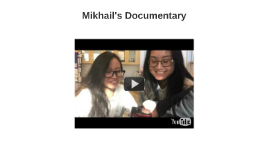 Mikhail's Documentary