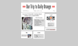 Our Trip to Daily Orange