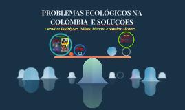 Copia de PROBLEMAS ECOLÓGICOS E SOLUÇÕES