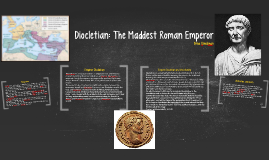 Copy of Diocletian: The Maddest Roman Emperor