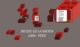 Copy of Copy of Copy of MUSEO DE LA NACIÓN