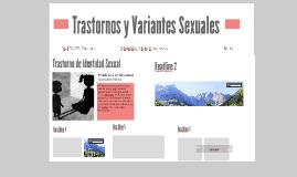 Trastornos y Variantes Sexuales