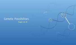 Ch 4: 1. Genetic Possibilities