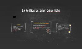 Politica Exterior Cardenista