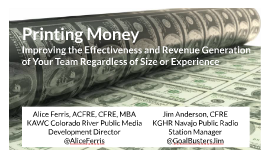 """Printing Money"" Public Media Underwriting & Pledge Drive Success"