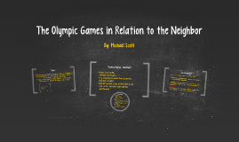 The Olympic Games in Relation to the Neighbor