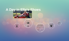 A Day in Ella's Shoes