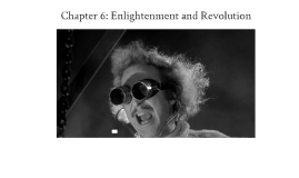 Chapter 6: Enlightenment and Revolution