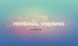 Personal Visioning Assignment