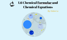 1.6 Chemical formulae and chemical equations