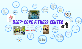 Deep-Core Fitness Center