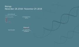 Biology 11/28/2018 - 11/29/2018