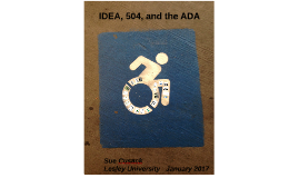 IDEA, 504, and the ADA - ECOMP 5007