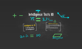 Copy of Intelligence Tests 101
