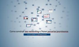 Como construir seu networking e firmar parcerias promissoras