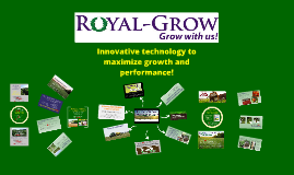 Copy of Royal-Grow Overview