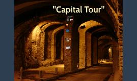 """""""Capital Tour"""""""