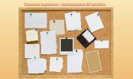 Elementos linguisticos y paralinguisticos del periodico