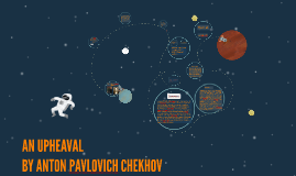 an upheaval by anton chekhov summary