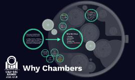 Why Chambers