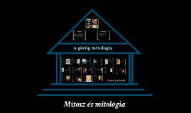 Mítosz és mitológia. A görög istenek