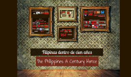 Copy of Filipinas Dentro De Cien Años