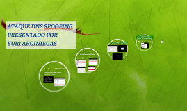 ATAQUE DNS SPOOFING