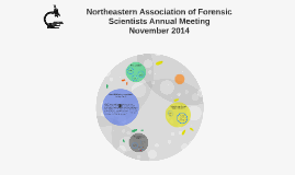 Northeastern Association of Forensic Scientists Annual Meeti