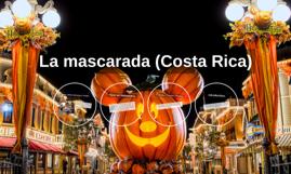 La mascarada (Costa Rica)