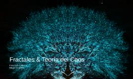 Fractales & Teoria del caos
