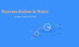 Bioremediation in Water