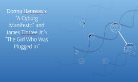 Haraway and Tiptree