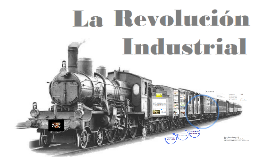 Copy of La revolución industrial.