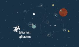 Optica y sus aplicaciones