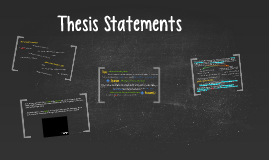 Copy of Copy of Thesis Statements